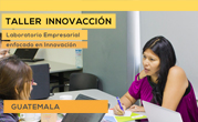 Guatemala will be the host of the next InnovAction Business Lab