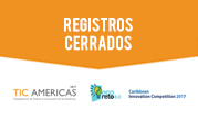 TIC Americas, Eco Challenge and CIC conclude their first round with a RECORD OF REGISTRATIONS!